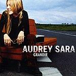 Audrey Sara Grandir