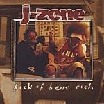 J-Zone $ick Of Bein' Rich (Parental Advisory)