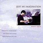 Randy Klein Just My Imagination