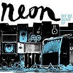 Neon Hit Me Again EP