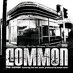 Common The Corner