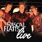 Rascal Flatts Rascal Flatts Live
