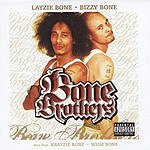 Layzie Bone Bone Brothers (Parental Advisory)