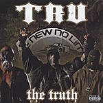 Tru The Truth (Parental Advisory)