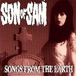 Son Of Sam Songs From The Earth