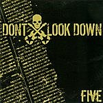 Don't Look Down Five