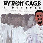 Byron Cage Transparent In Your Presence