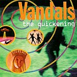 The Vandals The Quickening