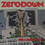 Zero Down With A Lifetime To Pay