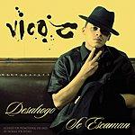 Vico-C Desahogo/Se Escaman