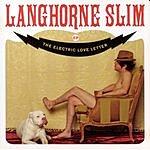 Langhorne Slim Electric Love Letter