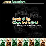 Jesse Saunders 20th Anniversary Of House Music, Vol.2: Funk U Up (Those Pretty Girls)