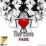 Fade The Love
