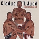 Cledus T. Judd The Original Dixie Hick