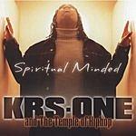 KRS-One Spiritual Minded