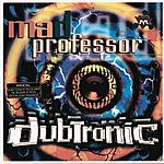 Mad Professor Dubtronic
