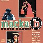 Macka B Roots Ragga (Live)