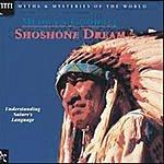 Medwyn Goodall Shoshone Dream