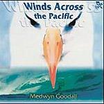 Medwyn Goodall Winds Across the Pacific