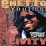 Chukki Starr Ghetto Youth's Livity