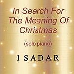 Isadar In Search For The Meaning Of Christmas (Solo Piano)
