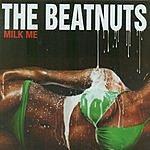 The Beatnuts Milk Me