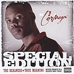 Cormega Special Edition: The Realness/True Meaning (Parental Advisory)