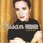 Susan Werner I Can't Be New