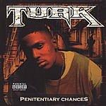 Turk Penitentiary Chances (Parental Advisory)