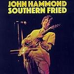John Hammond Southern Fried