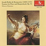 Musica Humana Boismortier: Sonatas For Flute And Harpsichord, Op.91