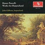 John Gibbons Purcell: Works For Harpsichord