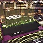 Techno Bass Crew Anthology