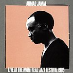Ahmad Jamal Live At The Montreal Jazz Festival 1985