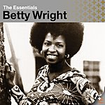 Betty Wright The Essentials: Betty Wright