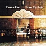 Bonnie Raitt Takin' My Time (Remastered)