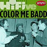 Color Me Badd Rhino Hi-Five: Color Me Badd