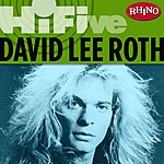 David Lee Roth Rhino Hi-Five: David Lee Roth