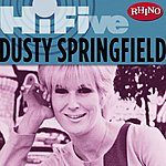 Dusty Springfield Rhino Hi-Five: Dusty Springfield