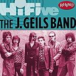The J. Geils Band Rhino Hi-Five: The J. Geils Band
