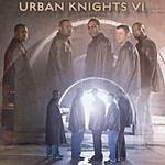 Urban Knights Urban Knights VI