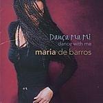 Maria De Barros Dança Ma Mi (Dance With Me)