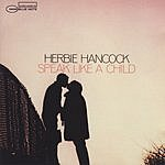 Herbie Hancock The Rudy Van Gelder Edition: Speak Like A Child