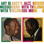 Art Blakey Art Blakey's Jazz Messengers With Thelonious Monk