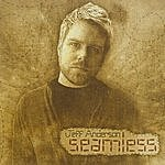 Jeff Anderson Seamless