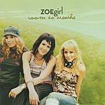 ZOEgirl Room To Breathe