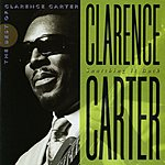 Clarence Carter Snatching It Back: The Best Of Clarence Carter