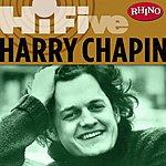Harry Chapin Rhino Hi-Five: Harry Chapin