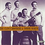 The Clancy Brothers The Clancy Brothers And Tommy Makem