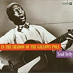 Leadbelly In The Shadows Of The Gallows Pole